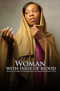 Woman with the Issue of Blood. Icons of the Bible series by photographer James C Lewis My Bible, Bible Art, Blacks In The Bible, Black Jesus, African Royalty, Biblical Art, Black Artwork, My Black Is Beautiful, African American History