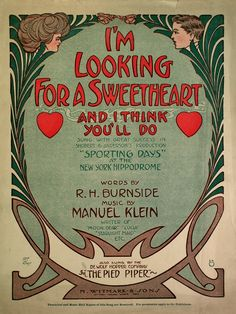 - I'm Looking For a Sweetheart and I Think You'll Do. Old Sheet Music, Vintage Sheet Music, Music Covers, Album Covers, Piano Man, Printed Matter, Old Magazines, Invitation Ideas, New Day