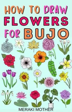 Learn how to draw incredible flowers and plants for your bullet journal! #doodles #flowerdoodles #bulletjournaldoodles Easy Flower Drawings, Flower Drawing Tutorials, Drawing Flowers, Easy Drawings, Doodle Sketch, Doodle Drawings, Doodle Art, Love Doodles, Simple Doodles