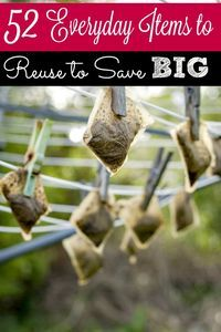 Your home is full of ways to save big bucks and you may not even know it! These 52 everyday items to reuse can help you save money everyday!