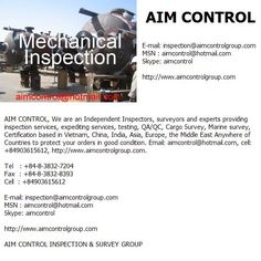 Mechanical Inspection:    The Independent Inspections and Certification Services Company in Vietnam & Global  We are an Independent Inspectors, surveyors and experts providing inspection services, expediting services, testing, QA/QC, Cargo Survey, Marin Where to get free leads mlm leads buyer leads business opportunity Learn more at http://www.444power.com