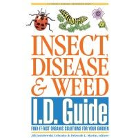 Insect, Disease and Weed I.D. Guide: Quick identification and organic solutions for the most common garden pests, diseases, and weeds, edited by Jill Jesiolowski Cebenko and Deborah L. Martin | $13 from the Rodale Store