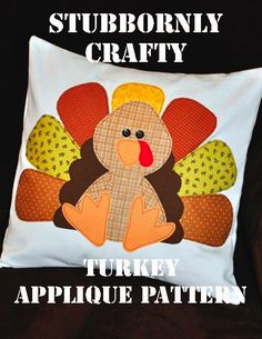 Turkey Pattern complete (part from Stubbornly Crafty: Turkey Applique Pattern Sewing Appliques, Applique Patterns, Applique Quilts, Sewing Patterns, Fall Applique, Applique Ideas, Applique Designs, Embroidery Ideas, Knitting Patterns