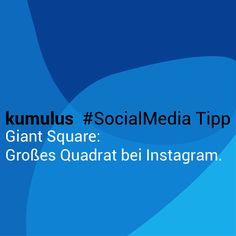 "Großes Quadrat bei Instagram mit der App ""Giant Square"" – kumulus #SocialMedia Tipp"