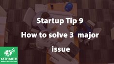 Start up Tip - 9 - How to solve the 3 major issues -Yatharth Marketing Solutions(YMS) Training And Development, Personal Development, Sales Training Programs, Best Online Sales, Confidence Level, India Usa, Business Goals, Uae, Marketing