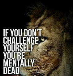 If you don't challenge yourself...  #inspiration #motivation #wisdom #quote #quotes #life