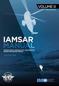 Availability: http://130.157.138.11/record=b3790343~S13 AMSAR Manual - Volume III 2013 Edition (Excludes any applicable taxes)  Volume III is intended to be carried aboard rescue units, aircraft and vessels to help with performance of a search, rescue or on-scene co-ordinator function, and with aspects of SAR that pertain to their own emergencies.