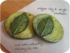 Leaf Pendants, Polymer Clay and Acrylic for Bead Table Wednesday, February 22, 2012.