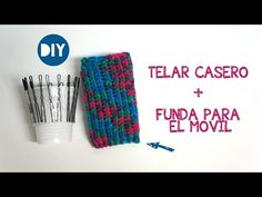 Telar casero + Funda para el movil - YouTube