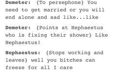 Demeter and Hephaestus