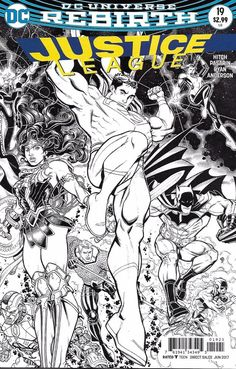 DC Justice League Universe Rebirth comic issue 19 Limited black white variant