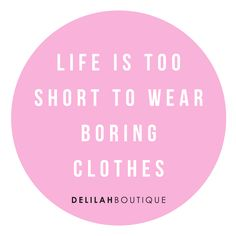 Life is too short for boring clothes #SHOP delilahboutique.com Life Is Short, Shorts, How To Wear, Fashion Design, Clothes, Outfits, Clothing, Clothing Apparel, Kleding