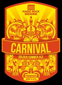 Carnival: Golden Summer Ale 4.3% A lustrous Golden Ale to remind you of sunny days and summer suppin; welcome  to the Carnival! Heady aromas of sweet Pine and Tangerine invite you in while a light caramel body gets things started. The revelry rises with earthy pine and sweet summer citrus flavours carousing the palate, and culminates in a laid-back bitterness and refreshingly dry finish. There's a party in this glass and your taste buds are invited!