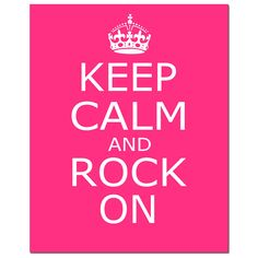 Keep Calm and Rock On Pink