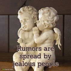 rumors-and-jealous -  Exciting Quotes About How To Deal With Rumors