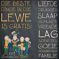 Die beste dinge in die lewe is gratis. Happy Thoughts, Positive Thoughts, Favorite Quotes, Best Quotes, Afrikaanse Quotes, Goeie Nag, Strong Quotes, True Friends, Note To Self