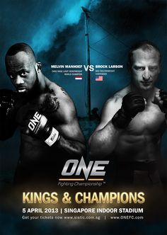 Cage Rage Light Heavyweight World Champion Melvin Manhoef is set for an explosive showdown with WEC Welterweight Title Contender Brock Larson on 5 April at ONE FC: KINGS & CHAMPIONS!    Expect fireworks as these two seasoned fighters clash in the center of the ONE Fighting Championship cage.    Tickets are almost sold out at www.SISTIC.com.sg and global fans can catch the fights LIVE on PPV at www.onefc.livesport.tv.