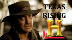 """""""Texas Rising"""" - ¡First look!   History Channel"""