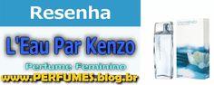 http://perfumes.blog.br/resenha-de-perfumes-kenzo-l-eau-par-feminino-preco http://perfumes.blog.br/resenha-de-perfumes-kenzo-l-eau-par-feminino-preco
