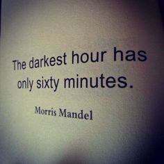 Even the darkest hour has only sixty minutes! You CAN recover from an eating disorder!