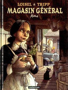 Magasin général -1- Marie (Loisel & Tripp)