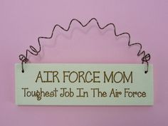 LITTLE SIGN Air Force Mom Toughest Job In The Air Force - Military Spouse Mother Laser Engraved usaf Gift