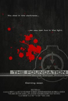 If only the creepypasta stories would be made in to movies, I need this in My life.   SCP Movie poster The Foundation