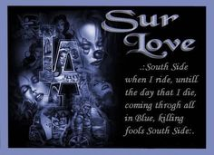 Sureno Love   Sureno Vida :: Sur Love picture by mysteryman13_photo - Photobucket
