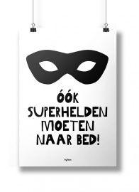 Poster 'Ook superhelden moeten naar bed'