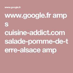 www.google.fr amp s cuisine-addict.com salade-pomme-de-terre-alsace amp