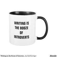 Writing in the Booze of Introverts Mug