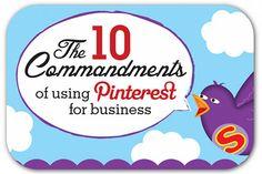 10 Commandments of using Pinterest for business ~ from Sunflower PR via prdaily.com