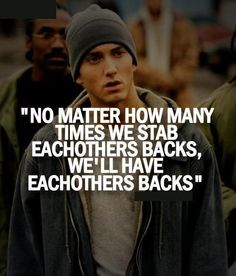 Eminem Pic Quote on Having Each Other's Backs. this is how i like to think of people at school. Eminem Lyrics, Eminem Rap, Eminem Quotes, Rap Lyrics, Song Quotes, Eminem Memes, Bruce Lee, Bob Marley, The Eminem Show