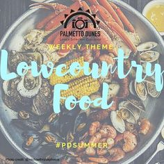 This weeks ‪#‎PDsummer‬ Instagram Challenge is 'Lowcountry Food' Snap a photo of your favorite lowcountry food & share it with us on Instagram using #PDsummer.