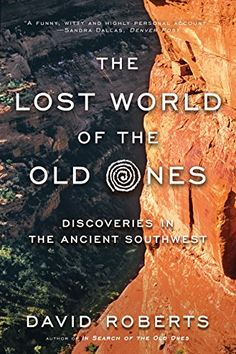 Download link:  megafilesfactory.com/444162c048d9368b/The Lost World of the Old Ones: Discoveries in the Ancient Southwest