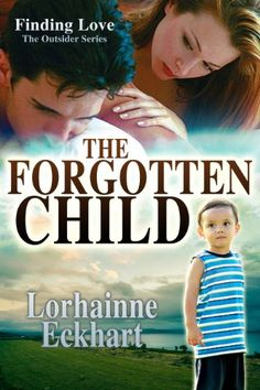 A Girl and Her Kindle: The Forgotten Child by Lorhainne Eckhart Review
