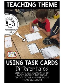 "I love using these differentiated theme task cards to assess my students. We sometimes play ""SCOOT"" games using them, and the students can even assess themselves!"