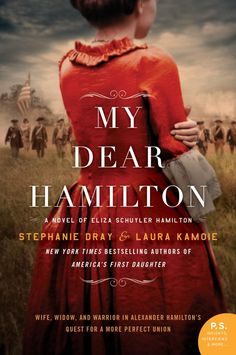 My Book Snack: My Dear Hamilton by Stephanie Dray & Laura Kamoie ~ Review, Excerpt