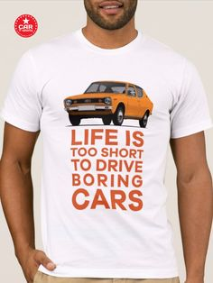 Get cool Datsun 100A vintage car with the text Life is too short to drive boring cars. #classiccars #japan #japanesecar #datsun #datsuncherry #datsunk10 #datsun100A #seventies Car Colors, Japanese Cars, Life Is Short, Vintage Cars, Classic Cars, Prints, Mens Tops, T Shirt, Supreme T Shirt