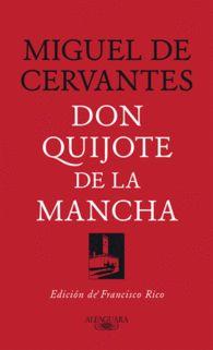 DON QUIJOTE DE LA MANCHA Edición de Francisco Rico