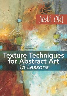 Texture Techniques for Abstract Art Video Download | NorthLightShop.com