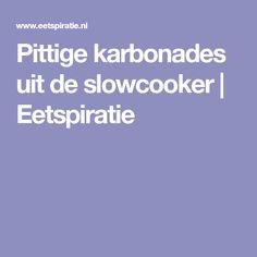 Pittige karbonades uit de slowcooker   Eetspiratie Slowcooker, Pulled Pork, Crockpot, Food, Mushroom, Shredded Pork, Slow Cooker, Essen, Meals