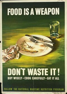 "This is a propaganda poster regarding food rations during the time of World War I. The posters would say ""Food is a weapon, don't waste it"" meaning that food is scarce just like the weapons we need for war. Vintage Advertisements, Vintage Ads, Vintage Posters, Vintage Food, Retro Ads, Weird Vintage, Retro Food, Vintage Recipes, Vintage Travel"