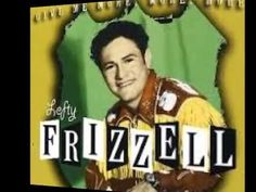 Lefty Frizzell - Never No Mo' Blues