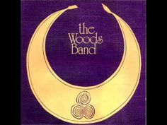 The Woods Band_ The Woods Band (1971) full album - YouTube