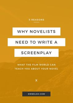 5 Reasons Why Novelists Need to Write a Screenplay | Are you a novelist struggling with your current work-in-progress (WIP)? Then try mixing things up by writing a screenplay! There are more benefits in writing the new medium than you might realize. Plus, it helps ALL your storytelling abilities.