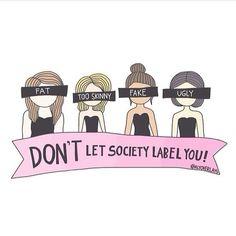 Non lasciare che la società ti etichetti! #femminismo #feminism #bodylove
