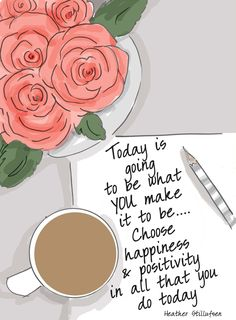 Choose Happiness & Positivity