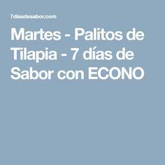 Martes - Palitos de Tilapia - 7 días de Sabor con ECONO