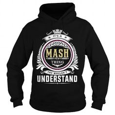 mash  Its a mash Thing You Wouldnt Understand  T Shirt Hoodie Hoodies YearName Birthday